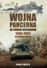 Wojna pancerna na Froncie Wschodnim 1943-1945
