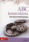 ABC konstruktora Zeszyt ćwiczeń do techniki