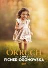 Okruch Ficner-Ogonowska Anna