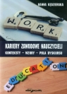 Kariery zawodowe nauczycieli Konteksty-wzory-pola dyskursu Kędzierska Hanna