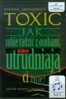 Toxic Jak sobie radzić z osobami które utrudniają ci życie