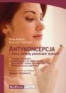 Antykoncepja którą metodę powinnam wybrać Knopfel Silvia, Hoffmann Knut