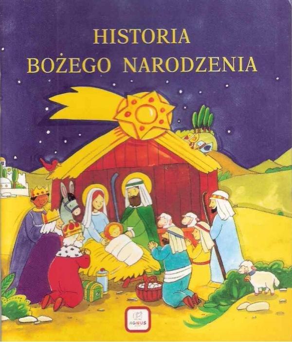 Historia Bożego Narodzenia AGNUS praca zbiorowa