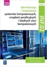Administracja i eksploatacja systemów komputerowych, urządzeń peryferyjnych i