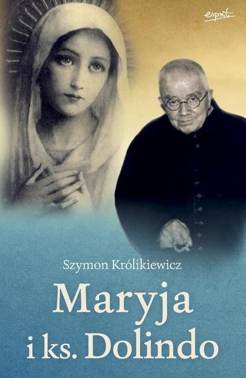 Maryja i ks. Dolindo Królikiewicz Szymon
