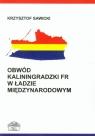 Obwód Kaliningradzki FR w ładzie międzynarodowym