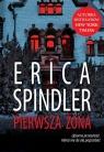 Pierwsza Żona  Spindler Erica