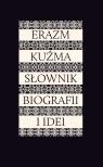 Erazm Kuźma Słownik biografii i idei