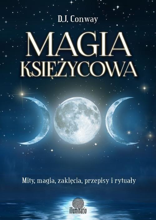 Magia księżycowa Conway D.J.