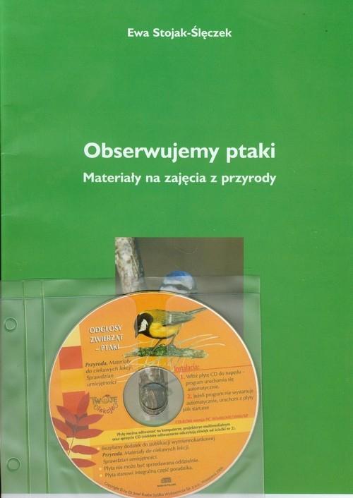 Obserwujemy ptaki + CD Stojak-Ślęczek Ewa