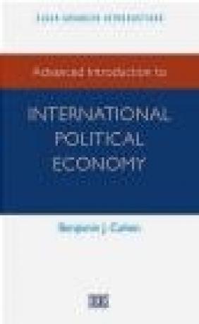 Advanced Introduction to International Political Economy Benjamin Cohen