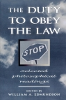 The Duty to Obey the Law William Edmundson