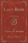 Lost Rose, Vol. 2 of 3