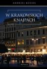 W krakowskich knajpach