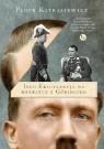 Jego ekscelencja na herbatce z Göringiem Kitrasiewicz Piotr