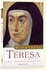 Biografia św. Teresa z Avila Perez Joseph