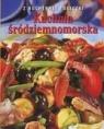 Kuchnia śródziemnomorska Z kuchennej półeczki