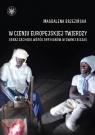 W cieniu europejskiej twierdzy Obrazy Zachodu wśród Afrykanów Gwinea Bissau