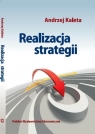 Realizacja strategii Kaleta Andrzej