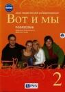 Wot i my 2 Nowa edycja Podręcznik + CD