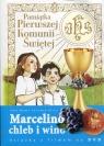 Marcelino Chleb i Wino Pamiątka Pierwszej Komunii Świętej Książka z Sanchez-Silva Jose Maria