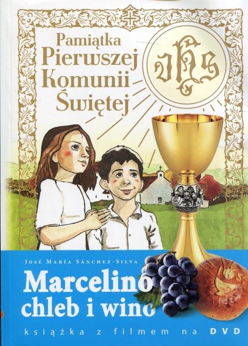 Marcelino Chleb i Wino Pamiątka Pierwszej Komunii Świętej Sanchez-Silva Jose Maria