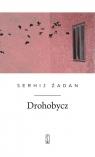 Drohobycz Żadan Serhij