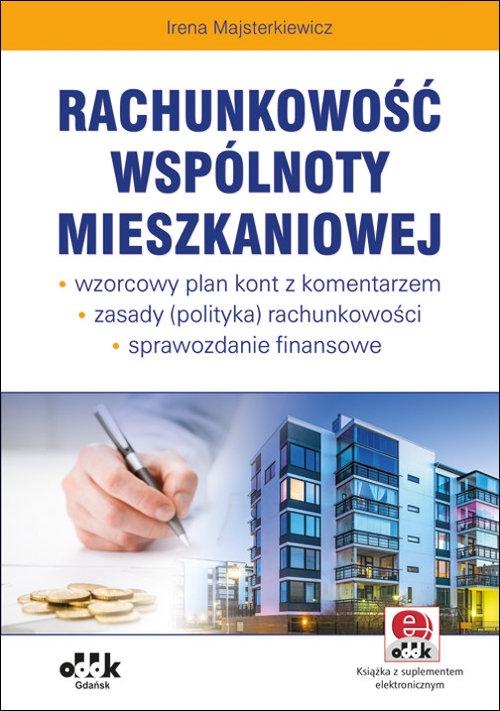 Rachunkowość wspólnoty mieszkaniowej Majsterkiewicz Irena