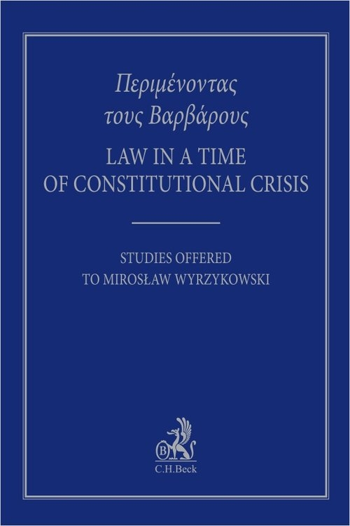 Law in the Days of Constitutional Crisis. ????????????? ???? B????????? Bodnar Adam