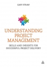Understanding Project Management Gary Straw