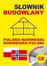 Słownik budowlany polsko-norweski norwesko-polski + CD (słownik elektroniczny)
