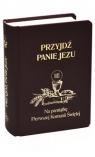 Przyjdź Panie Jezu kolor czarny Na pamiątkę Pierwszej Komunii Świętej Groń  Stanisław