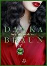 Krwawy medalion Braun Danka