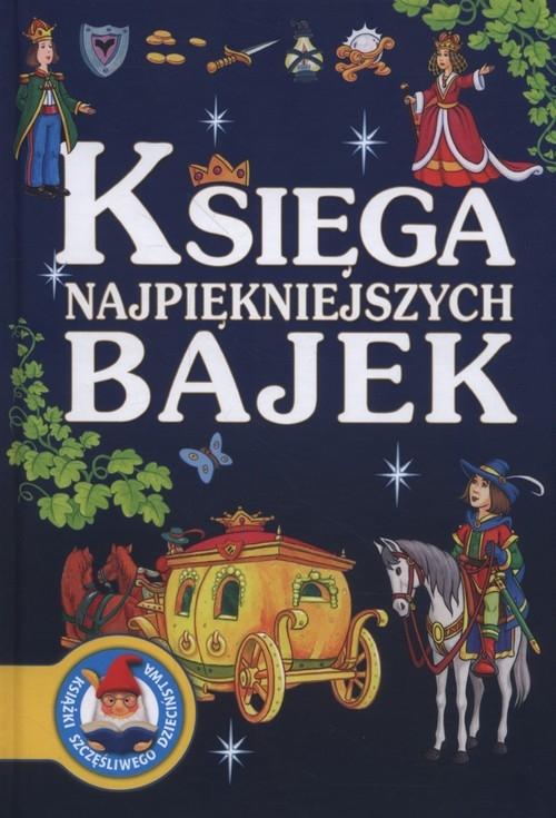 Księga najpiękniejszych bajek