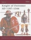 Knight of Outremer AD 1187-1344 David Nicolle