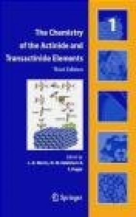 Chemistry of the Actinide and Transactinide Elements 5 vols