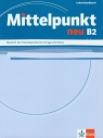 Mittelpunkt Neu B2 Lehrerhandbuch  Doubek Marit, Lanz Monika, Lundquist-Mog Angelika