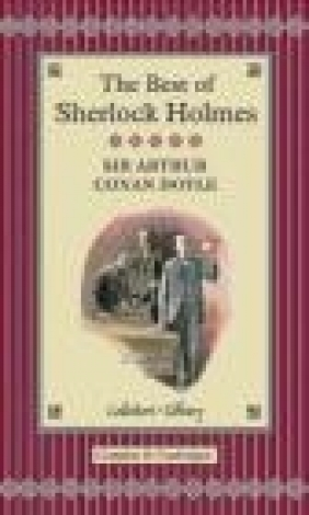 The Best of Sherlock Holmes Arthur Conan Doyle