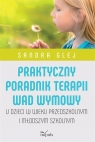Praktyczny poradnik terapii wad wymowy w.2