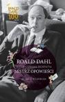 Roald Dahl. Mistrz opowieści