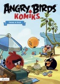 Angry Birds Komiks Świnie w raju