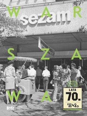 Warszawa, lata 70.