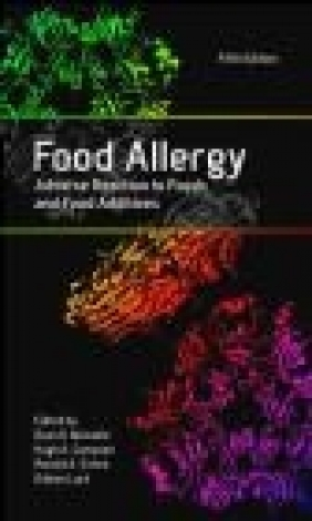 Food Allergy: Adverse Reaction to Foods and Food Additives Dean  D. Metcalfe