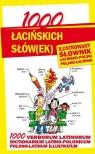 1000 łacińskich słów(ek) Ilustrowany słownik polsko-łaciński Kłys Anna