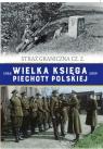 Wielka Księga Piechoty Polskiej t.62 Straż graniczna cz. 2