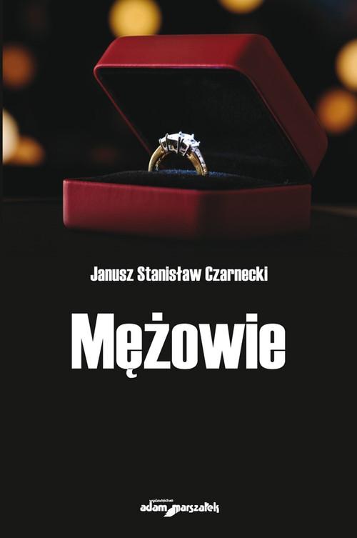 Mężowie Czarnecki Janusz Stanisław