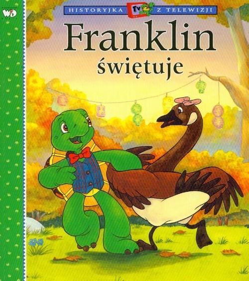 Franklin świętuje Bourgeois Paulette, Clark Brenda