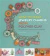 How to Make Jewelry Charms from Polymer Clay Jessica Sharpe