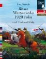 Czytam sobie. Bitwa Warszawska 1920.