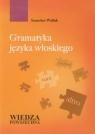 Gramatyka języka włoskiego Stanisław Widłak